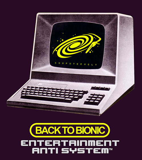 Back to Bionic - Entertainment -Anti-System - Electro Blog