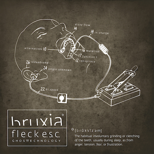 back to bionic FLECK E.S.C bruxia album ghost technology RECOMMENDATIONS  of  ELECTRO music  released in 2011