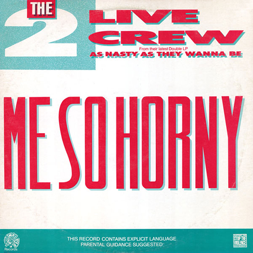 2 LIVE CREW - Me So Horny - vinyl - Miami Bass - Rap