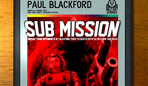 back to bionic paul blackford sub mission album militant science review electro New release on Militant Science : PAUL BLACKFORD « Sub Mission » Album
