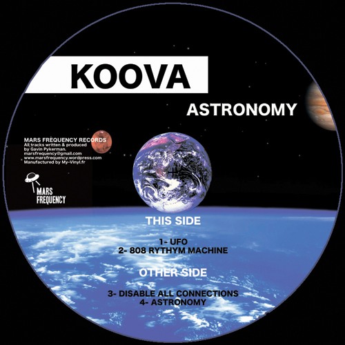 KOOVA ASTRONOMY Vinyl MARS FREQUENCY cover electro Uk spain KOOVA    « Astronomy »  Video Clip electro blog