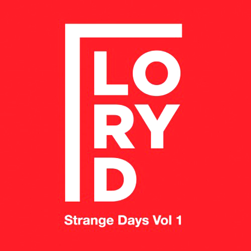 back to bionic Lory D–Strange Days Vol 1 cover numbers label acid music  RECOMMENDATIONS  of  ELECTRO music  released in 2011