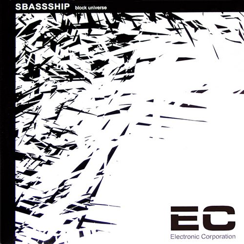 back to bionic SBASSSHIP block universe e.p cover electric corporation RECOMMENDATIONS  of  ELECTRO music  released in 2011