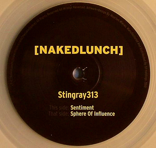 STINGRAY313 - Sentiment - Sphere of  Influence - vinyl - NakedLunch - Detroit Techno