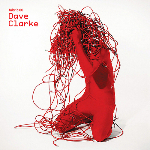 back to bionic DAVE CLARKE Fabric 60 electro techno mix deep dark cover RECOMMENDATIONS  of  ELECTRO music  released in 2011
