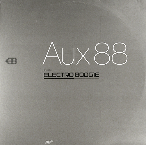 back to bionic AUX88 ELECTRO BOOGIE mix vinyl cover detroit electro classic aux 88 RECOMMENDATIONS  of  ELECTRO music  released in 2011