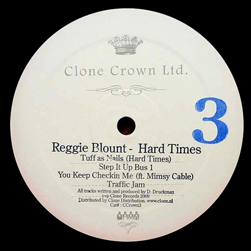 REGGIE BLOUNT HARD TIMES you keep checkin me clone crown ltd electro funk Electrooo Funk Please! electro funk electro rap blog