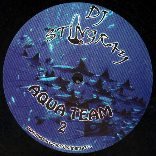 DJ STINGRAY - AQUA TEAM 2 - vinyl - WeMe Records - Detroit Techno - Accelerated Techno  -Hi-Tech