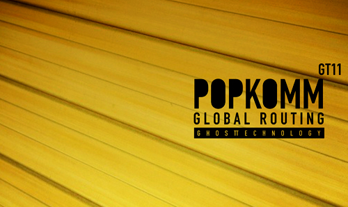 back to bionic POPKOMM Global Routing ghost technology electronic music New Release on GHOSTTECHNOLOGY : POPKOMM [UKV] « Global Routing » Album