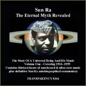 back to bionic SUN RA the eternal myth revealed cd box transparency cover Avant Garde Jazz RECOMMENDATIONS  of  ELECTRO music  released in 2011