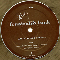Various - We bring more Drama ep - Compilation - FRUSTRATED FUNK Records Electro - Netherlands Label