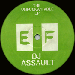 back to bionic DJ ASSAULT THE UNFUCKWITABLE ep Ghetto Tek Electrofunk Records Detroit U cant C me ... I can C u
