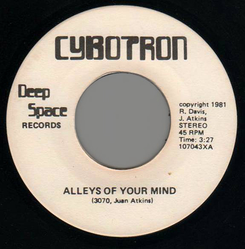 CYBOTRON ALLEYS OF YOUR MIND vinyl electro techno detroit classic deep space records Lookout week end Part 35 electro funk electro rap blog