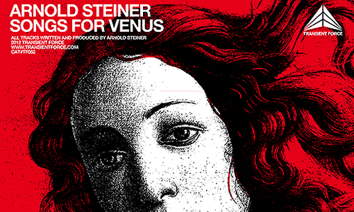 back to bionic ARNOLD STEINER AS1 songs for venus album TRANSIENT FORCE Dark Electro Nebula anthem electronic ambient New release on TRANSIENT FORCE :  ARNOLD STEINER [aka AS1] « Songs for Venus » Album