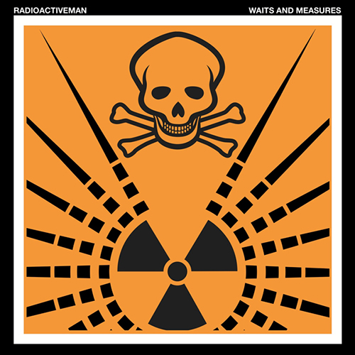 RADIOACTIVE MAN - waits   and-measures - album - vinyl - Wang Trax label - Electro-Techno - Rave music