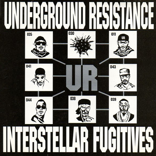 UNDERGROUND RESISTANCE - UR - Interstellar Fugitives - Destruction Of Order Detroit - Techno  Compilation - 1998