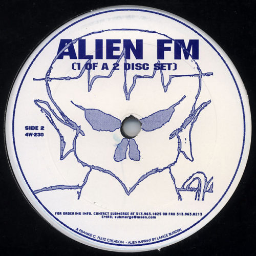 ALIEN FM - Alien FM‎ – 1995- 430 West - Detroit Techno Bass  AUX-88 - KeithTucker