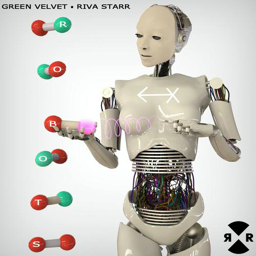 GREEN VELVET - RIVA STARR - robots remixes - ep - Techno House