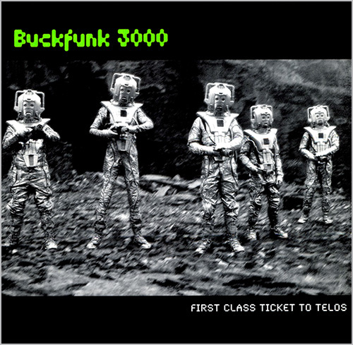 BUCKFUNK  3000 - First Class Ticket To Telos - Album - Language - 1998 - Broken beats - Electro Break - Accelerated Funk - SI BEGG