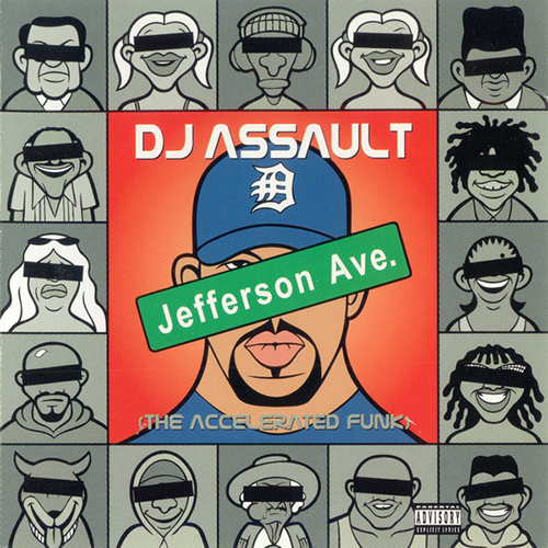 DJ ASSAULT - JEFFERSON AVE. - The Accelerated Funk - album - Ghetto Tek - 2001