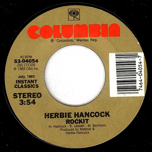 back to bionic HERBIE HANCOCK ROCKIT VINYL BILL LASWELL Jazz Funk electro funk electro rap hip hop Future Shock album 1983 80s hip hop pioneer Lookout week end Part 38