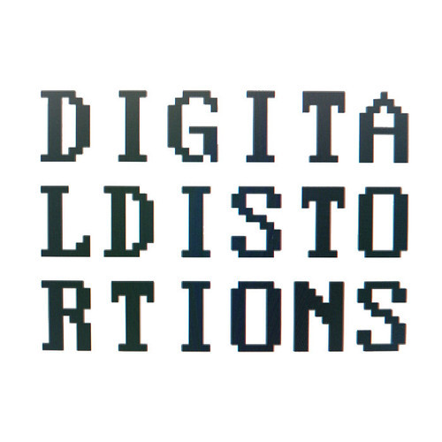 DIGITAL DISTORSIONS - UK label - Electronic music