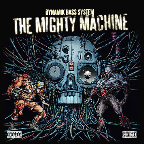 DYNAMIK BASS SYSTEM - The mighty machine - album - Electro Funk - Electro Bass - Electro Break - Dominance Electicity Records - Germany