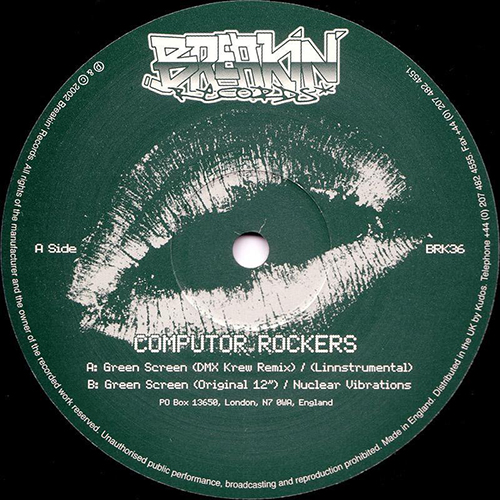 COMPUTOR ROCKERS - Green Screen EP - Breakin Records - Brk36 - Electro Funk - Synthwave - UK - DMX KREW
