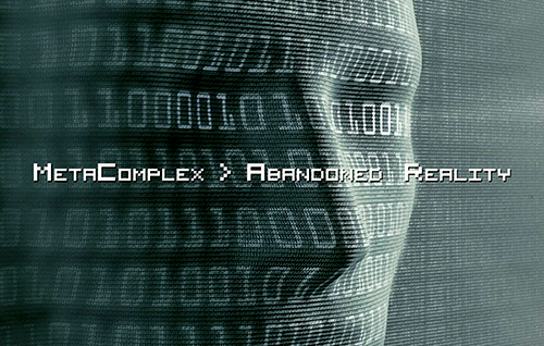 back to bionic METACOMPLEX ABANDONED REALITY Remastered extanded album Electro Redesigned Humankind