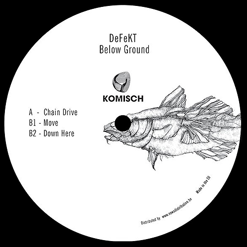 DeFeKT - Below Ground - EP  Vinyl - Komisch - Electro Techno