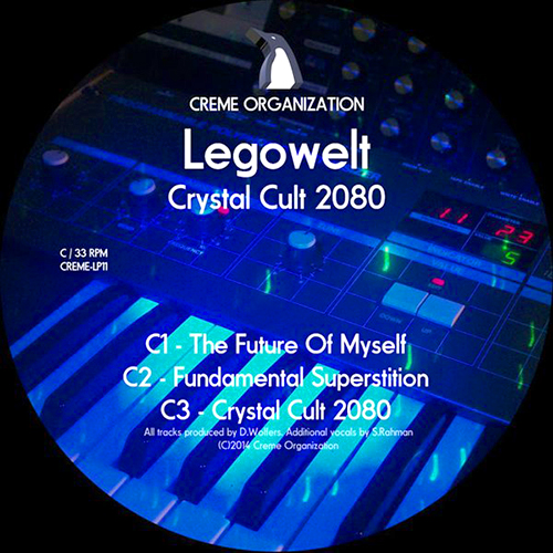 LEGOWELT - Crystal Cult 2080 - album - Creme Organization label - Electronic - House - Techno - Holland - Den Hagg
